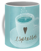 Espresso Love In Light Blue Coffee Mug by Linda Woods