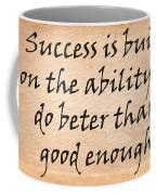 Every Success Coffee Mug