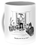 Everybody Here?  Let's Get Started Coffee Mug