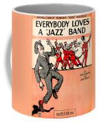 Everybody Loves A Jazz Band Coffee Mug