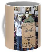 Expect Revolution Coffee Mug