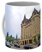 Fairmount Chateau Laurier East Of Parliament Hill In Ottawa-on Coffee Mug