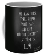Fait Hope Love Coffee Mug