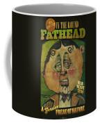 Fathead Poster Coffee Mug
