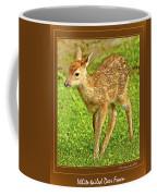 Fawn Poster Image Coffee Mug
