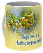Feel Better Soon Greeting Card - Barberry Blossoms Coffee Mug