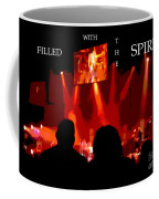 Filled With The Spirit Coffee Mug