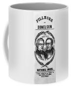 Fillmore Campaign, 1856 Coffee Mug