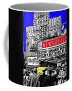 Film Homage Embassy Newsreel Theater 1940 Times Square New York City 2008 Coffee Mug