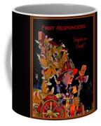 First Responders - Angels On Earth Coffee Mug