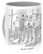 Five Guys Walking. One Is Wearing A Winter Coat Coffee Mug
