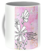 Floral Typography Word Art Quote Flowers And Butterflies By Megan Duncanson Coffee Mug