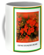 Flower And Time Quote Coffee Mug