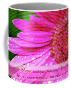 Flower Of Hope Coffee Mug