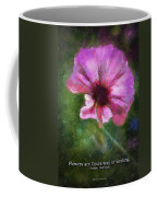 Flowers Are Gods Way 02 Coffee Mug