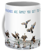 Flying Ducks And A Friends Quote Coffee Mug