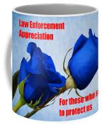 For Those Who Serve Coffee Mug