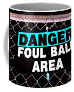 Foul Ball Area Coffee Mug