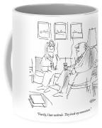 Frankly, I Hate Weekends.  They Break My Momentum Coffee Mug