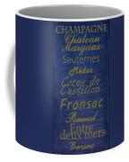 French Wines - 2 Champagne And Bordeaux Region Coffee Mug