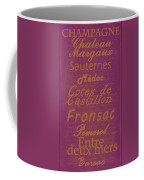 French Wines-3 - Champagne And Bordeaux Region Coffee Mug