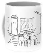 Front View Of A House And On The Lawn Is A Sign Coffee Mug