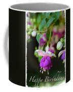 Fuchsia Birthday Card Coffee Mug