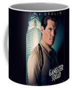 Gangster Squad Brolin Coffee Mug