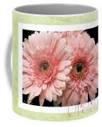 Gerber Daisy Dream 4 Coffee Mug