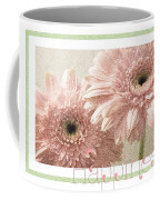 Gerber Daisy Happiness 3 Coffee Mug
