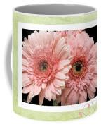 Gerber Daisy Love 4 Coffee Mug