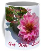 Get Well Soon - Louise Dahlia - Pink Flower Coffee Mug