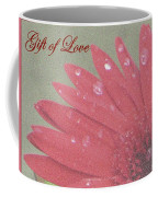 Gift Of  Love Coffee Mug