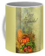 Give Thanks I Coffee Mug