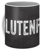 Gluten Free Coffee Mug by Linda Woods