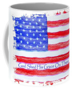 God Shed His Grace On Thee Coffee Mug