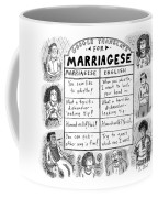 Google Translate For Marriagese -- Translated Coffee Mug