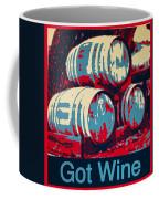 Got Wine Red Coffee Mug