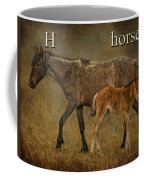 H Is For Horse Coffee Mug