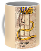 Hallucinogen Abuse Coffee Mug