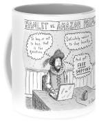 Hamlet Vs. Amazon Prime -- Hamlet Debates Coffee Mug