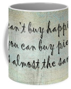 Happiness Is Some Warm Pie Coffee Mug