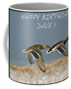 Happy Birthday Dave  Coffee Mug