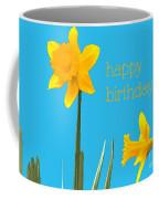 Happy Birthday Jonquils Coffee Mug