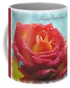 Happy Birthday Mom Rose Coffee Mug