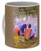 Happy Birthday To You Coffee Mug