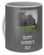 Happy Father's Day Greeting Card - Old Barn Coffee Mug
