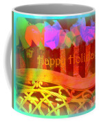 Happy Holidays - Christmas Packages - Holiday And Christmas Card Coffee Mug