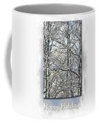 Happy Holidays Greeting - Icicles On Trees Coffee Mug