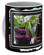 Happy Mother's Day I Love You Mom Coffee Mug